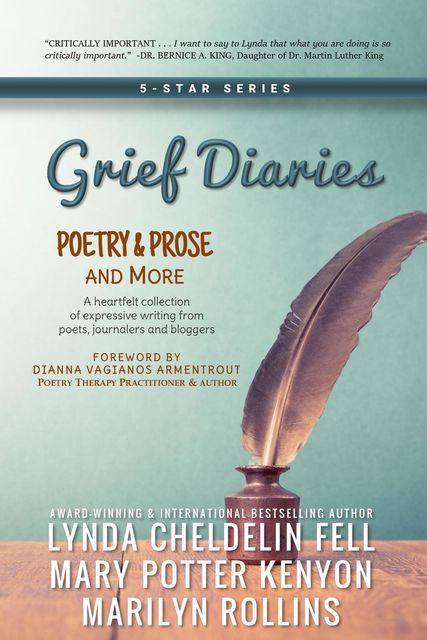Grief Diaries, Lynda Cheldelin Fell, Marilyn Rollins, Mary Potter Kenyon