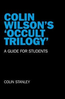 Colin Wilson's 'Occult Trilogy, Colin Stanley