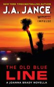 The Old Blue Line, J.A.Jance