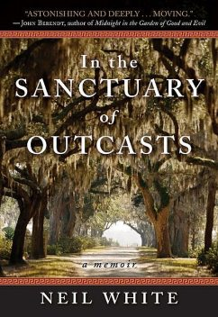In the Sanctuary of Outcasts, Neil White