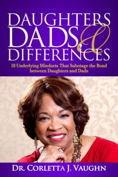 Daughters, Dads and Differences, Corletta Vaughn