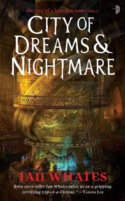 City of Dreams & Nightmare, Ian Whates