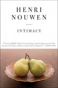 Intimacy, Henri Nouwen