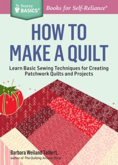 How to Make a Quilt, Barbara Weiland Talbert