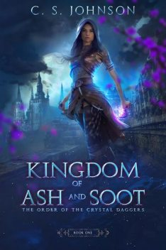 Kingdom of Ash and Soot, C.S. Johnson