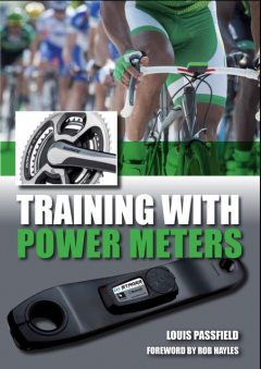 Training with Power Meters, Louis Passfield, Rob Hayles