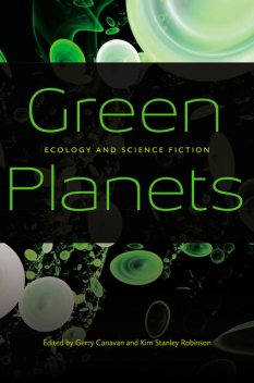 Green Planets, Kim Stanley Robinson, Gerry Canavan