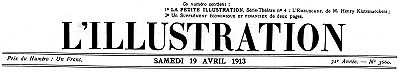 L'Illustration, No. 3660, 19 Avril 1913, Various