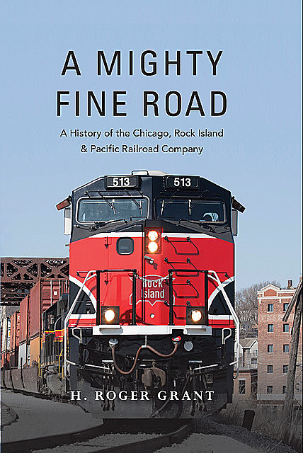 A Mighty Fine Road, H.Roger Grant