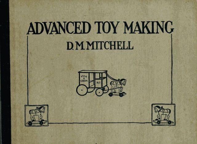 Advanced Toy Making for Schools, David Mitchell