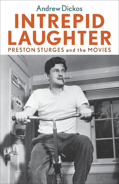 Intrepid Laughter, Andrew Dickos