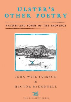 Ulster's Other Poetry, Hector McDonnell, John Wyse Jackson
