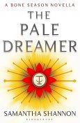 The Pale Dreamer, Samantha Shannon