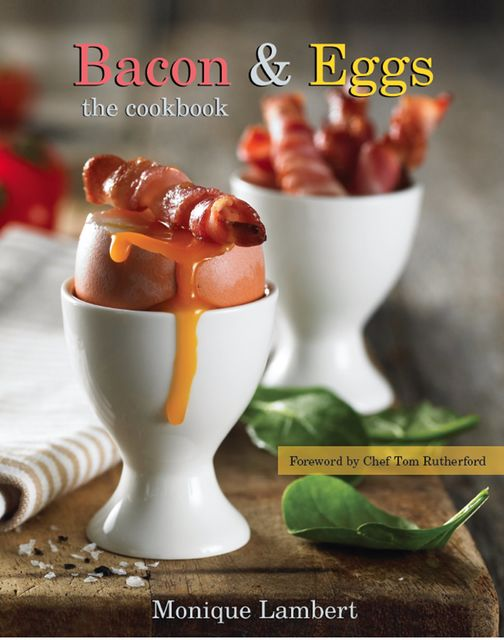 Bacon & Eggs, Monique Lambert