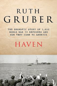 Haven, Ruth Gruber