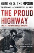 Proud Highway, Hunter Thompson