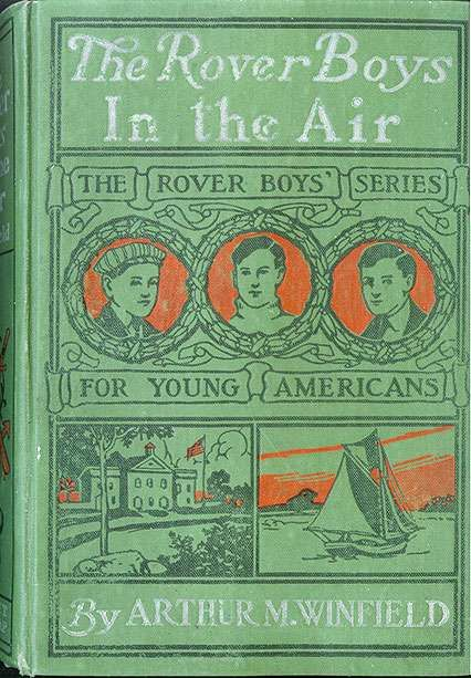 The Rover Boys in the Air / From College Campus to the Clouds, Edward Stratemeyer