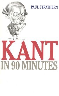 Kant: Philosophy in an Hour, Paul Strathern