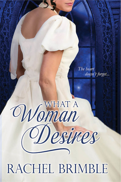 What a Woman Desires, Rachel Brimble