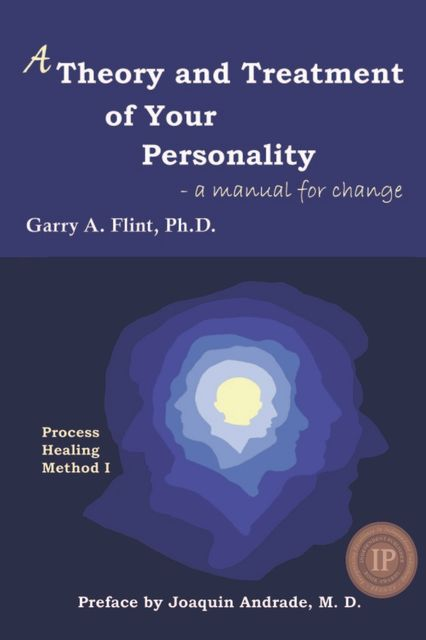 A Theory and Treatment of Your Personality, Garry Flint