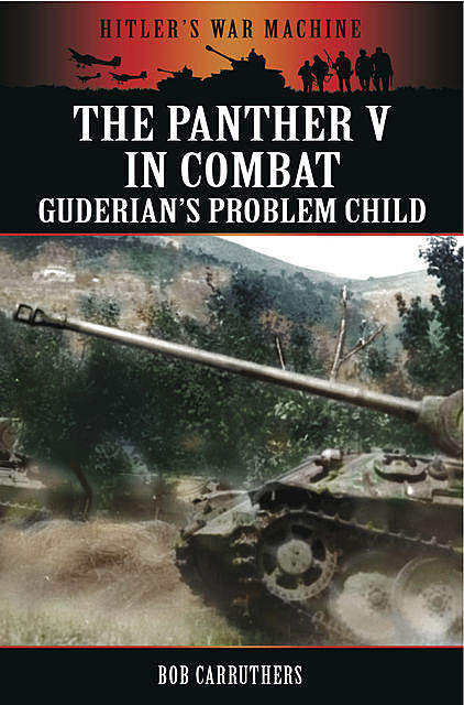 The Panther V in Combat, Bob Carruthers