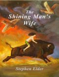 The Shining Man's Wife, Stephen Elder