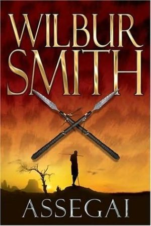 Assegai, Wilbur Smith