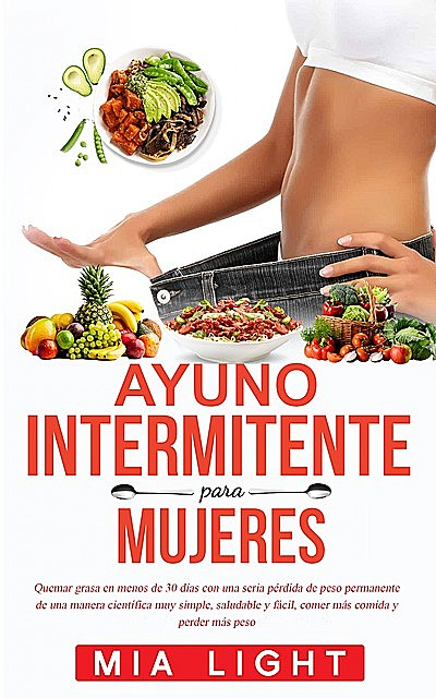 Ayuno intermitente para mujeres, Mia Light