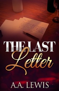 The Last Letter, A.A. Lewis