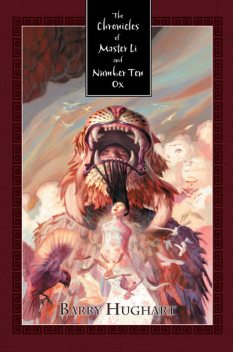 The Chronicles of Master Li and Number Ten Ox, Barry Hughart