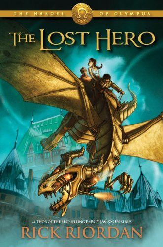 Heroes of Olympus 01 – The Lost Hero, Rick Riordan