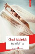 Beautiful You, Chuck Palahniuk, Catalin Ionascu