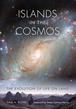 Islands in the Cosmos, Dale A. Russell