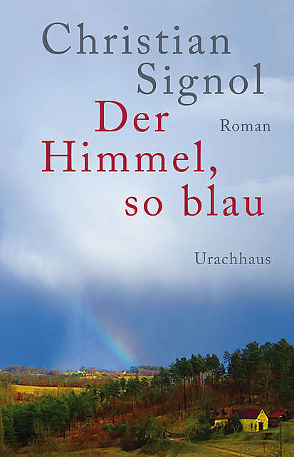 Der Himmel, so blau, Christian Signol