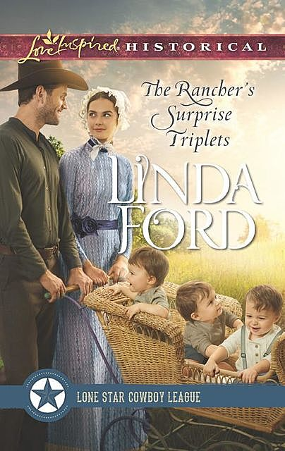 The Rancher's Surprise Triplets, Linda Ford