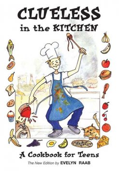 Clueless in the Kitchen, Evelyn Raab