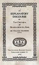 An Explanatory Discourse by Tan Chet-qua of Quang-chew-fu, Gent, Sir, William Chambers