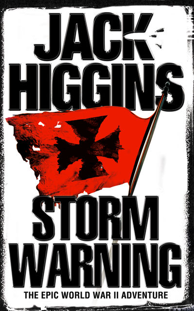 Storm Warning, Jack Higgins