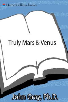 Truly Mars and Venus, John Gray
