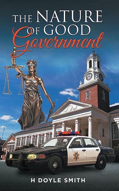 The Nature of Good Government, H Doyle Smith