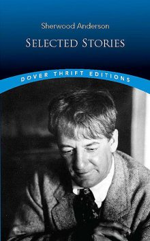 Selected Stories, Sherwood Anderson