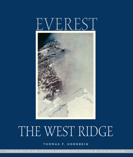 Everest: The West Ridge, Thomas F.Hornbein