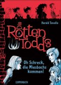 Die Rottentodds - Band 5, Harald Tonollo