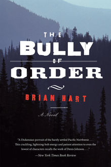 The Bully of Order, Brian Hart