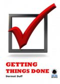 Getting Things Done, Dermot Duff