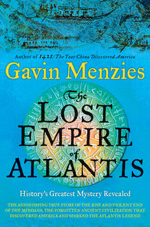 The Lost Empire of Atlantis, Gavin Menzies