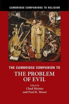 The Cambridge Companion to the Problem of Evil, paul, Paul Moser, Meister, Chad, Chad Meister, Moser