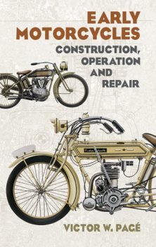 Early Motorcycles, Victor W.Page