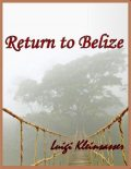 Back to Belize, Luigi Kleinsasser