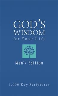 Bible Wisdom for Your Life--Men's Edition, Ed Strauss